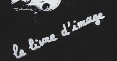 Jean-Luc Godard Le livre d'images