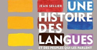 Jean Sellier, Une histoire des langues et des peuples qui les parlent