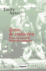 zones de traduction emily apter