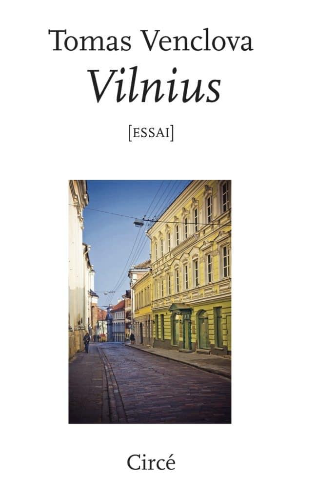 Tomas Venclova, Vilnius: une ville européenne, Circé