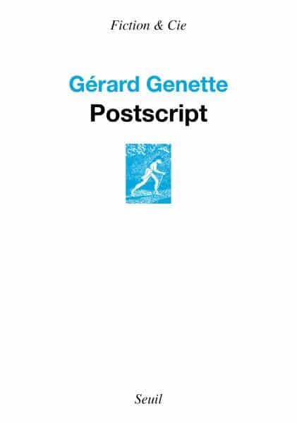 Gérard Genette Postscript Seuil