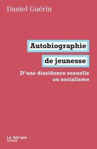 Daniel Guérin, Autobiographie de jeunesse