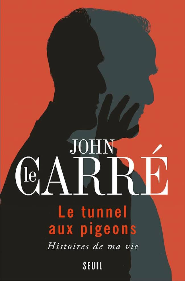 John Le Carré, Le tunnel aux pigeons. Histoires de ma vie, Seuil