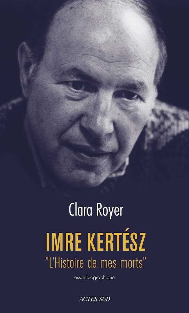 Clara Royer, Imre Kertész