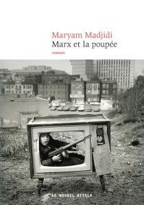 Maryam Madjidi, Marx et la poupée. Le Nouvel Attila
