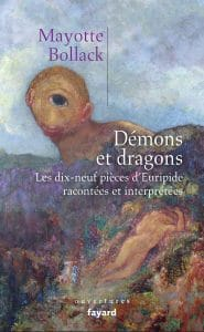 Mayotte Bollack, Démons et dragons, Fayard