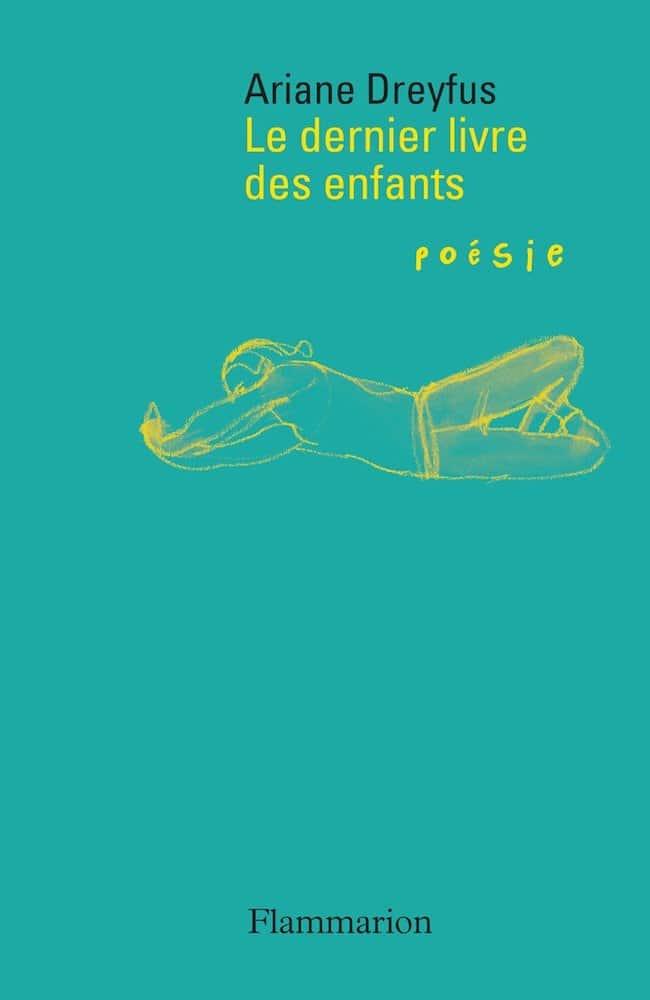 Ariane Dreyfus, Le dernier livre des enfants, Flammarion