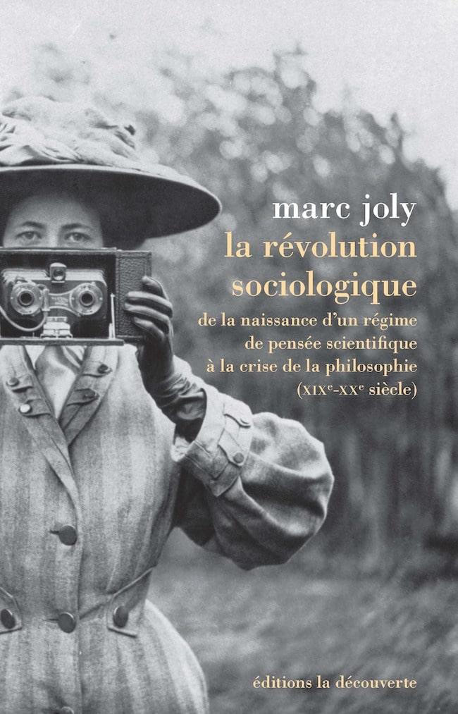 Marc Joly, La révolution sociologique