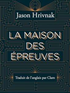 Jason Hrivnak, La maison des épreuves, L'Ogre