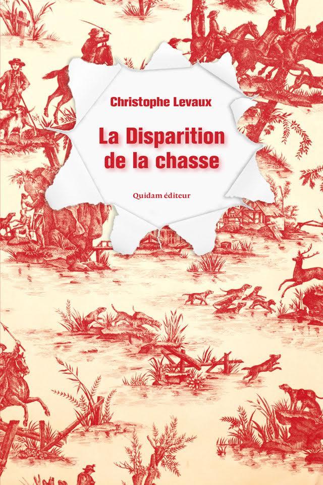 Christophe Levaux, La disparition de la chasse, Quidam & Pär Thörn, Le chronométreur, Quidam
