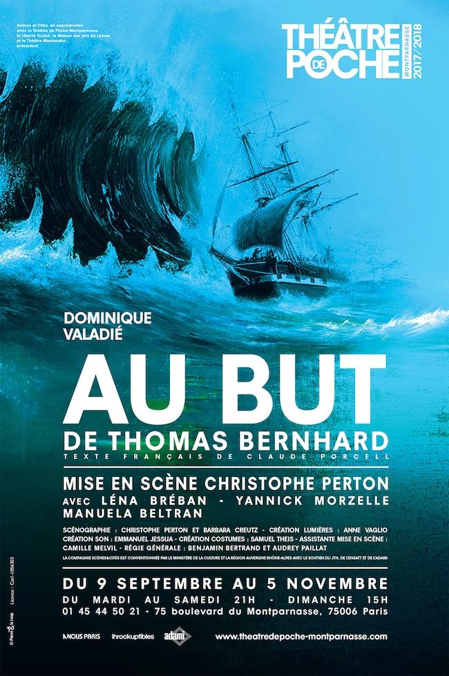 Thomas Bernhard, Au but. Mise en scène de Christophe Perton
