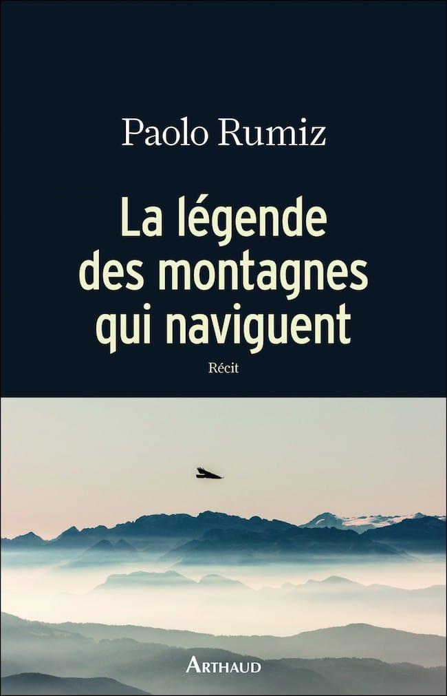 Paolo Rumiz, La légende des montagnes qui naviguent