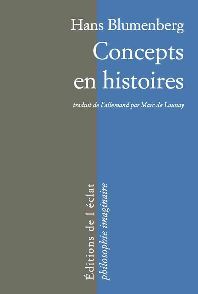 Hans Blumenberg, Concepts en histoires