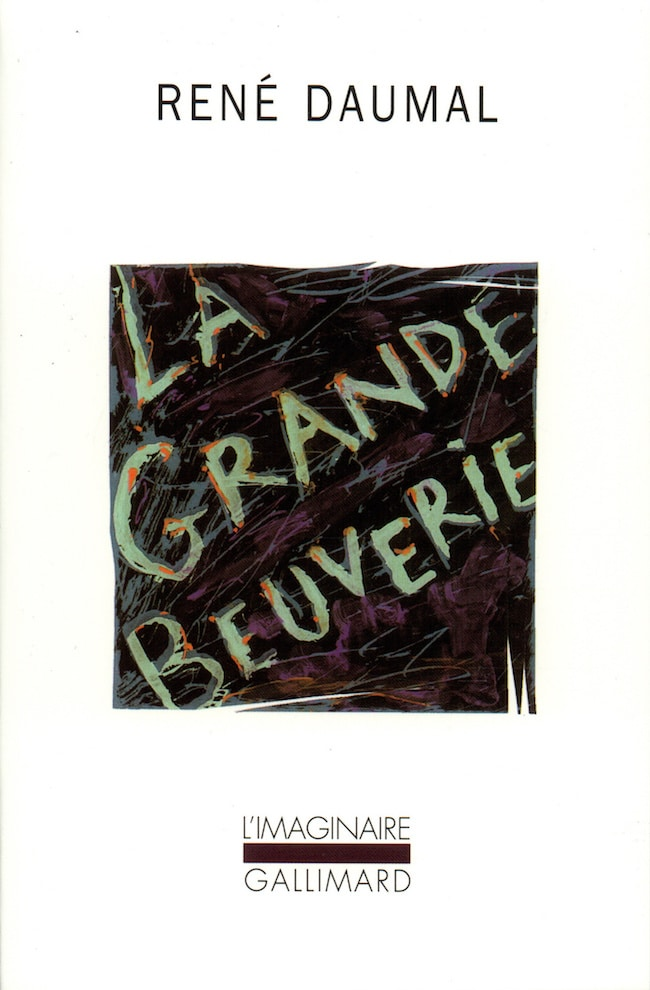 René Daumal, La grande beuverie