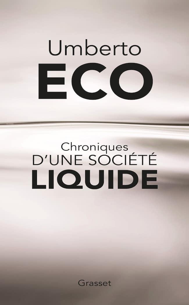 Umberto Eco, Chroniques d'une société liquide