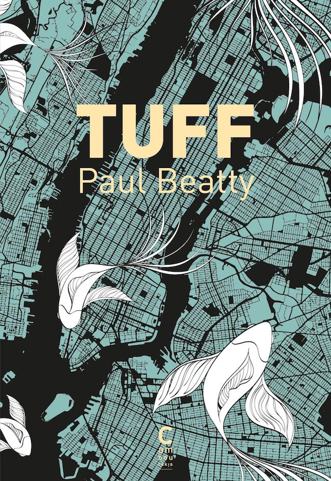 Paul Beatty, Tuff