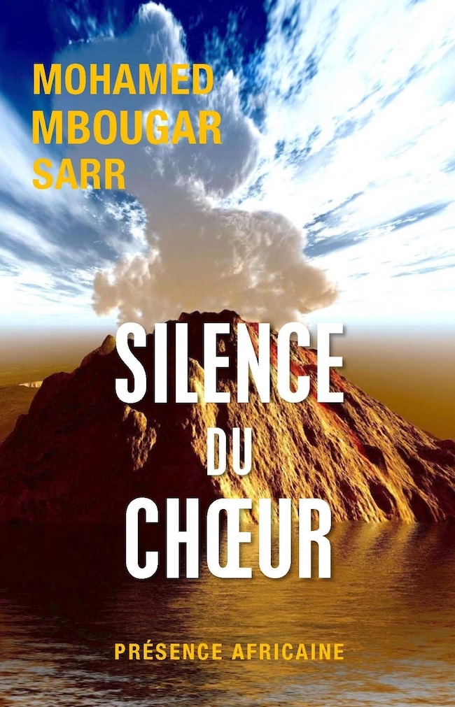 Mohamed Mbougar Sarr, Silence du chœur