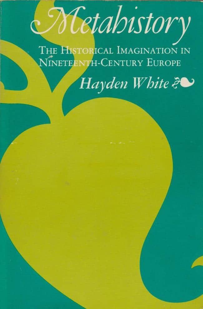 Hayden White, L'histoire s'écrit