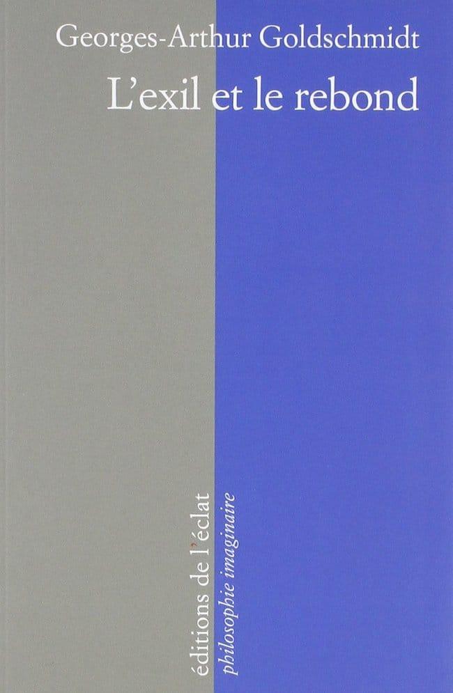 Georges-Arthur Goldschmidt, L'exil et le rebond