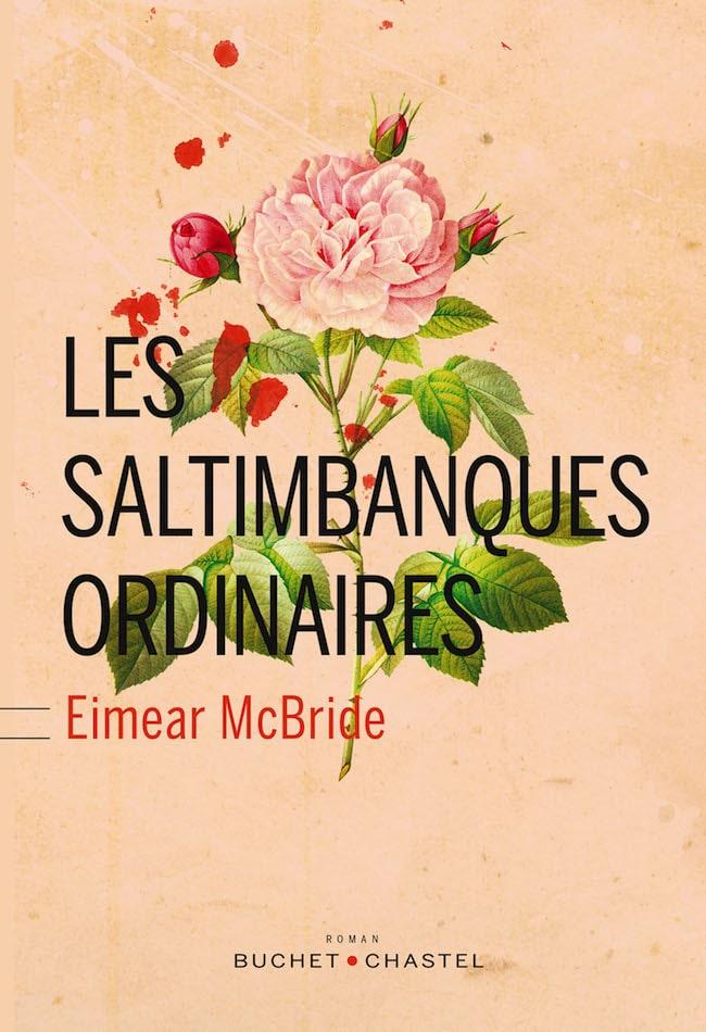 Eimear McBride, Les saltimbanques ordinaires