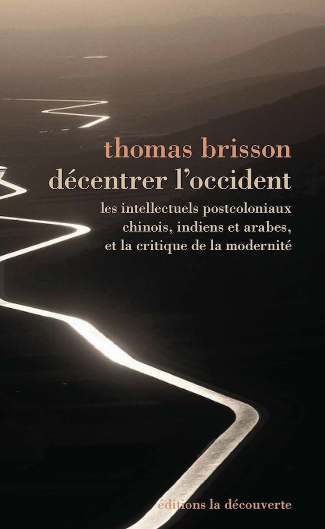 Thomas Brisson, Décentrer l'Occident