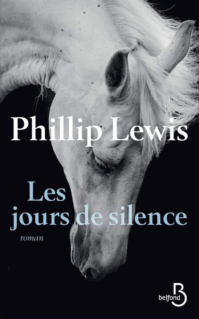 Phillip Lewis, Les jours de silence.
