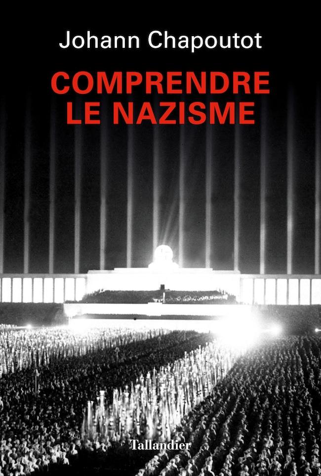 Johann Chapoutot, Comprendre le nazisme