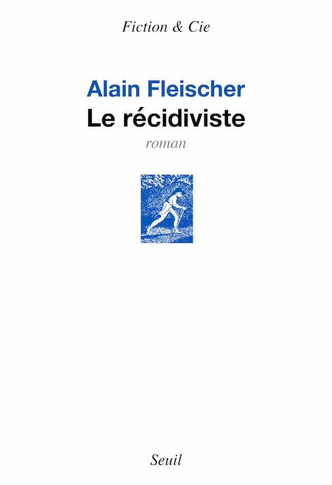Alain Fleischer, Le récidiviste