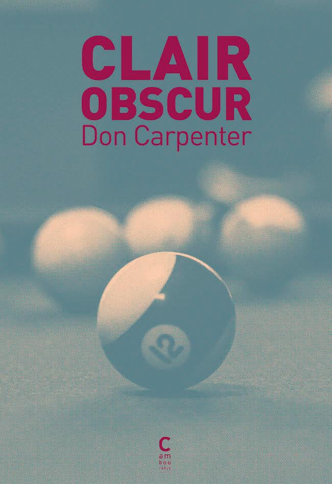 Don Carpenter, Clair-obscur