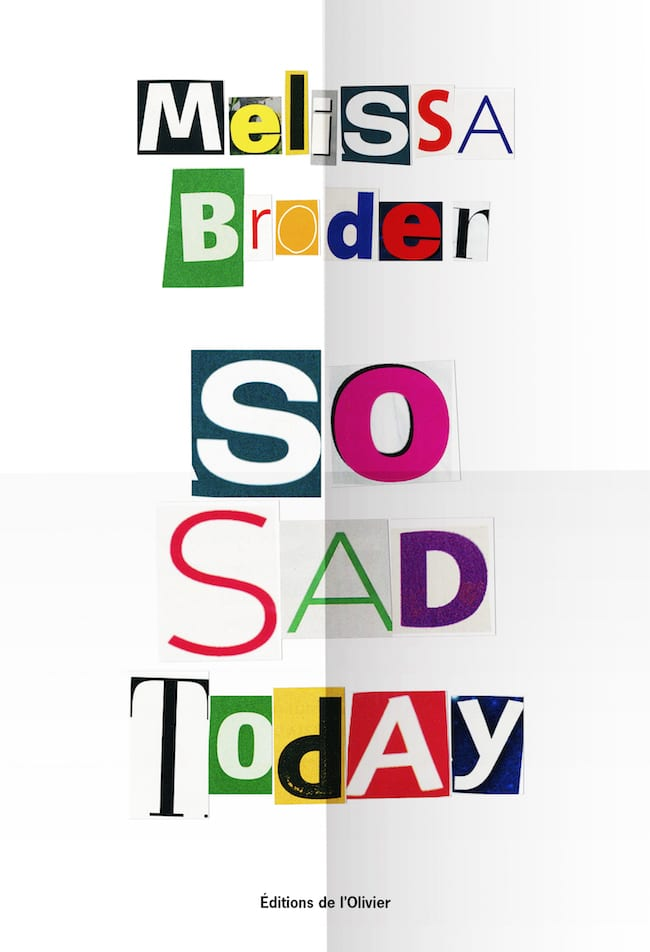 Melissa Broder, So sad today
