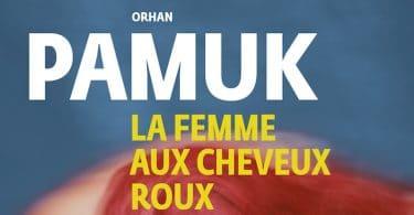 Orhan Pamuk, La femme aux cheveux roux.