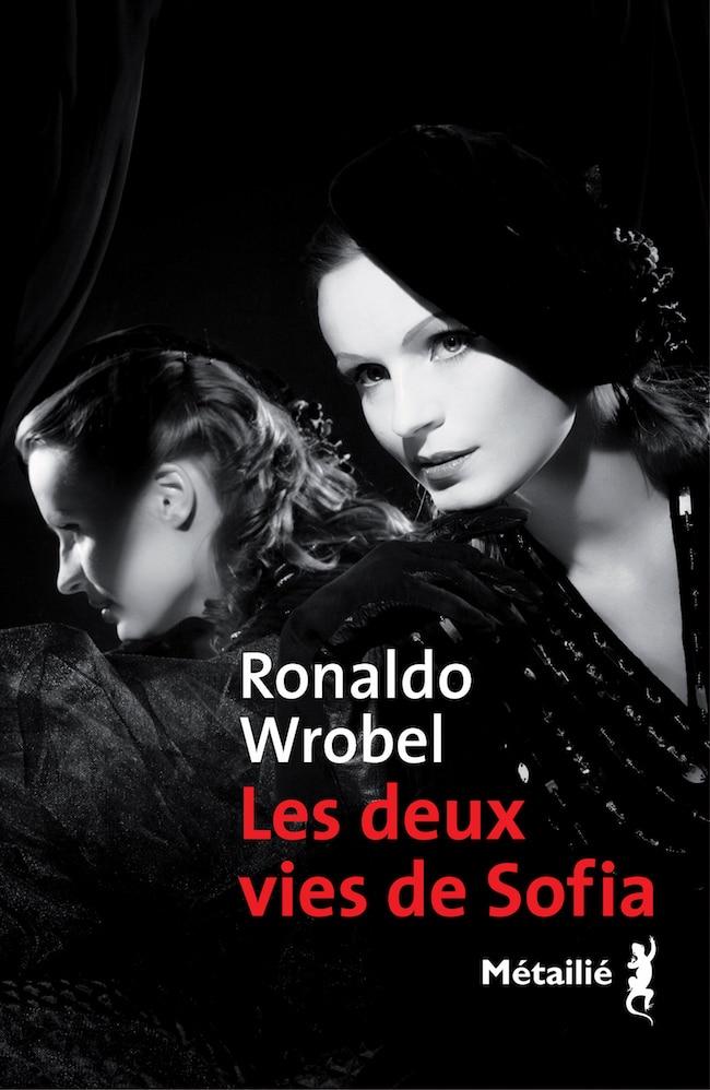 Ronaldo Wrobel, Les deux vies de Sofia