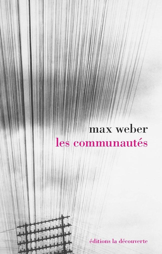 Max Weber, Les communautés