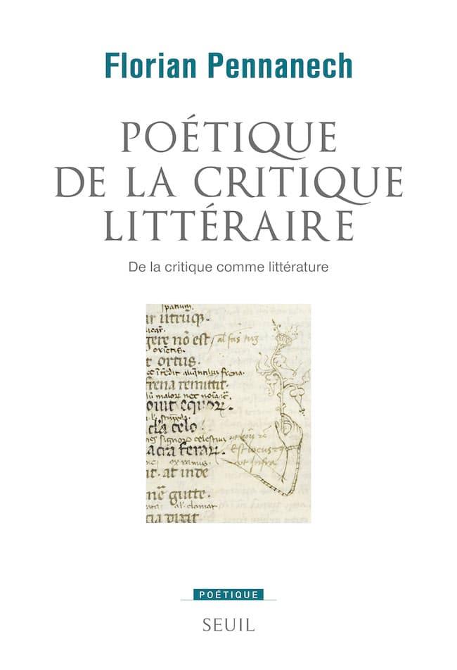 Florian Pennanech, Poétique de la critique littéraire
