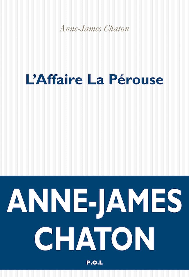 Anne-James Chaton, L'affaire La Pérouse