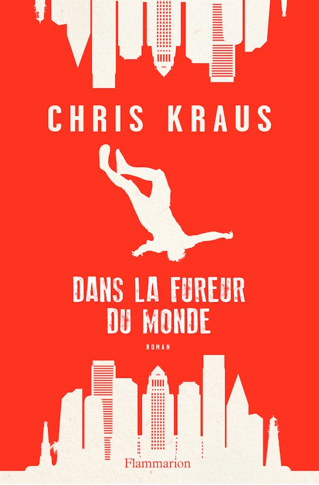 Chris Kraus, Dans la fureur du monde
