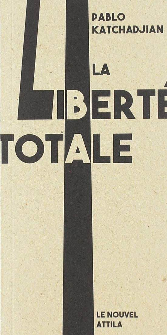 Emmanuel Bing, Itinéraire de la fuite et Pablo Katchadjian, La liberté totale