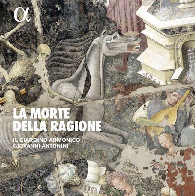 La Morte della ragione. Il Giardino armonico. Giovanni Antonini