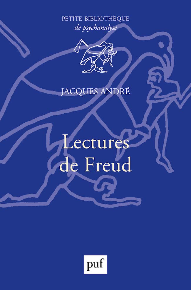 Jacques André, Lectures de Freud