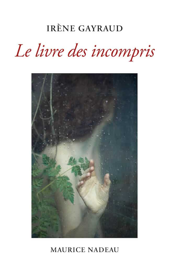 Irène Gayraud, Le livre des incompris