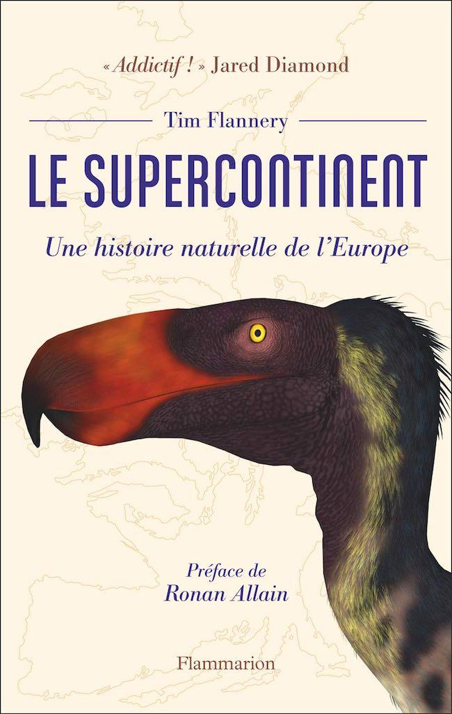 Tim Flannery, Le supercontinent. Une histoire naturelle de l'Europe