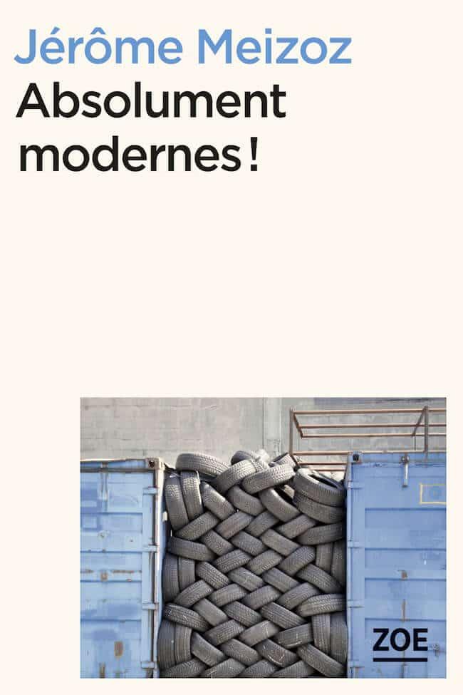 Jérôme Meizoz, Absolument modernes ! Bertrand Leclair, Débuter, comment c'est. Entrer en littérature