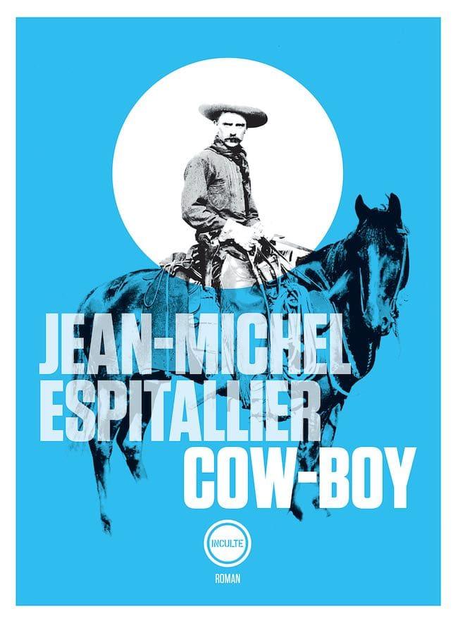 Jean-Michel Espitallier, Cow-Boy