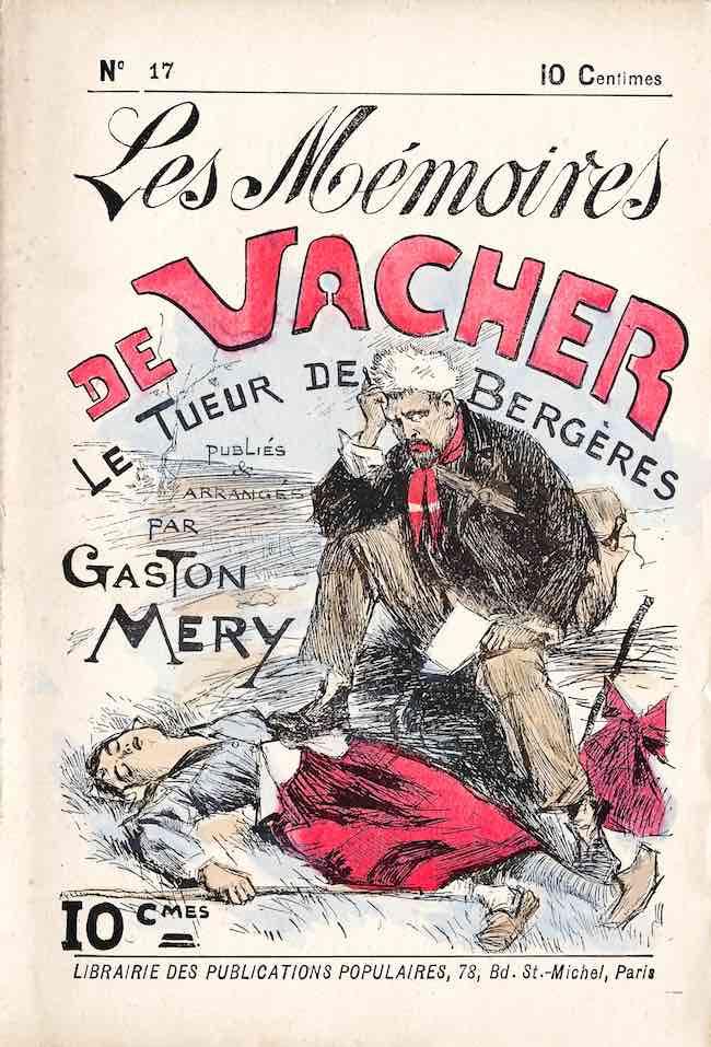 Marc Renneville, Vacher l'éventreur. Archives d'un tueur en série