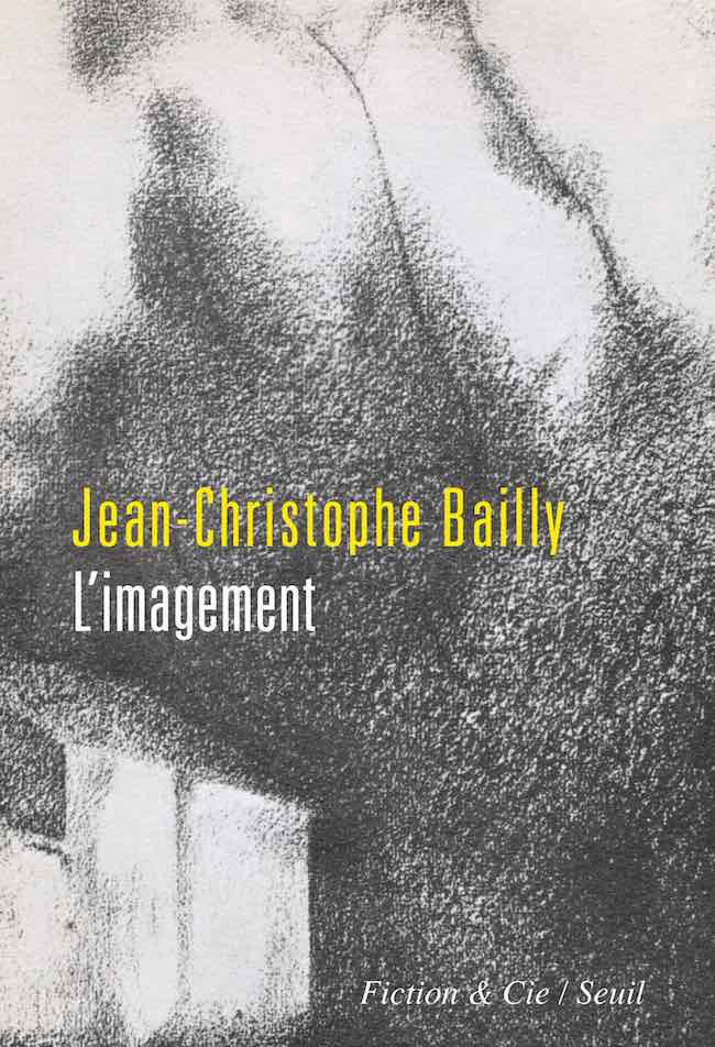 Jean-Christophe Bailly, L'imagement