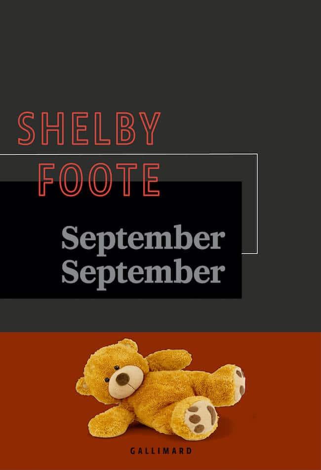 L'amour en saison sèche et September September, de Shelby Foote