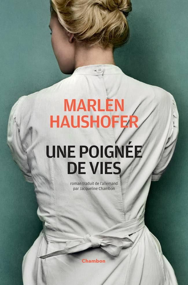 Marlen Haushofer Une poignée de vies