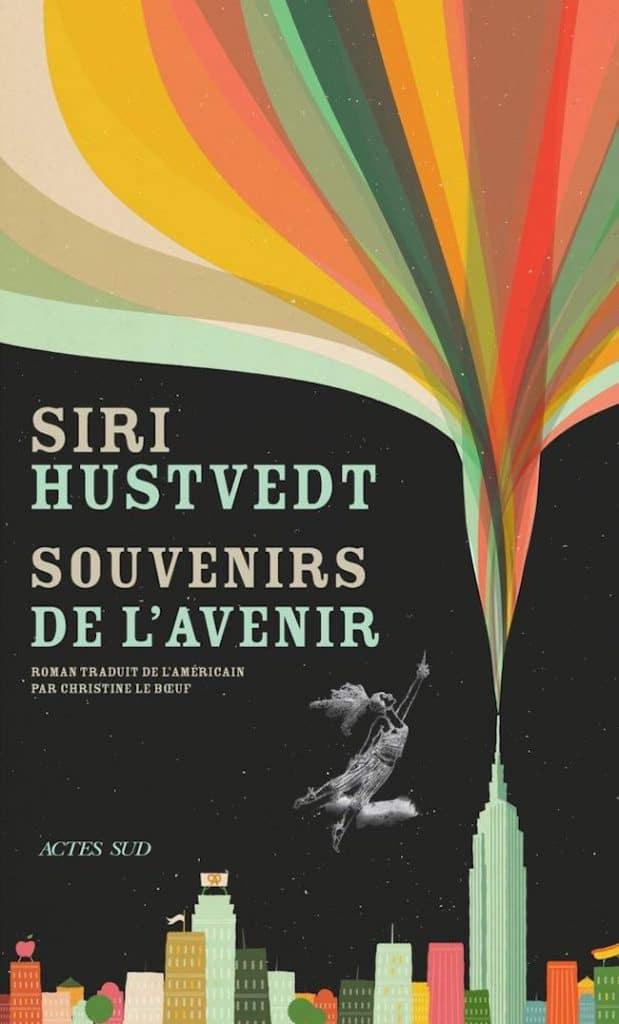 Siri Hustvedt, Souvenirs de l'avenir