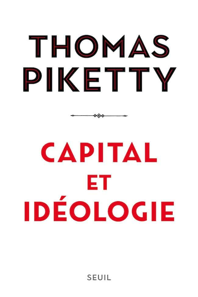 Thomas Piketty, Capital et idéologie