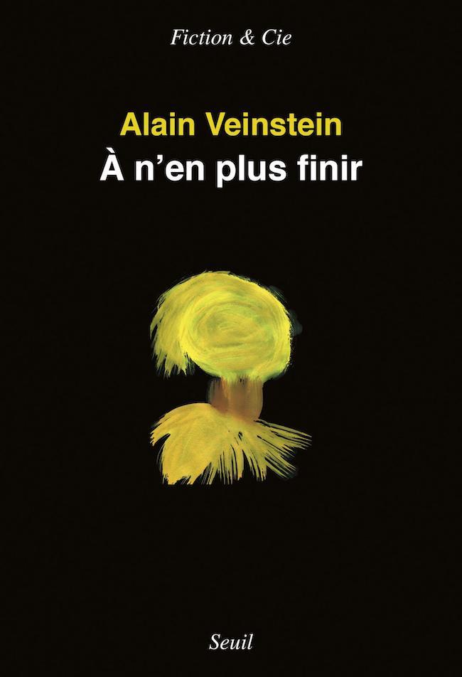 Alain Veinstein, À n'en plus finir